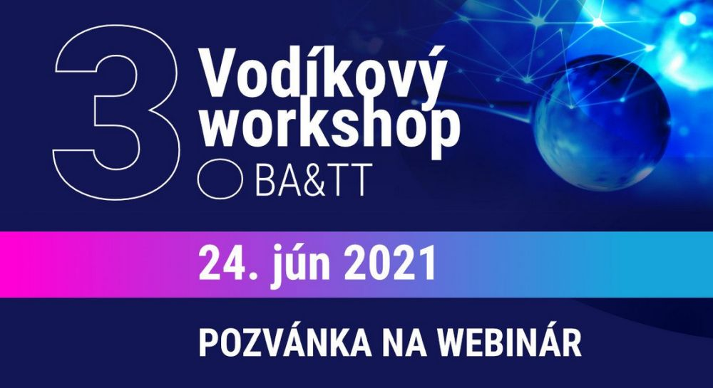 Pozvánka na tretí vodíkový workshop BA&TT